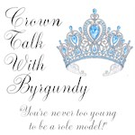 Crown Talk with Byrgundy Official Apparel Custom Shirts & Apparel
